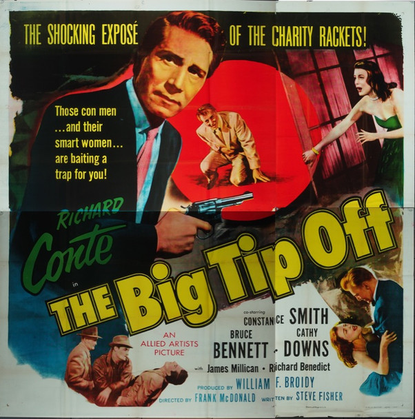 BIG TIP OFF, THE (1955) 4747 Original Allied Artists Six Sheet Poster ((81x81).  Folded.  Very Fine.