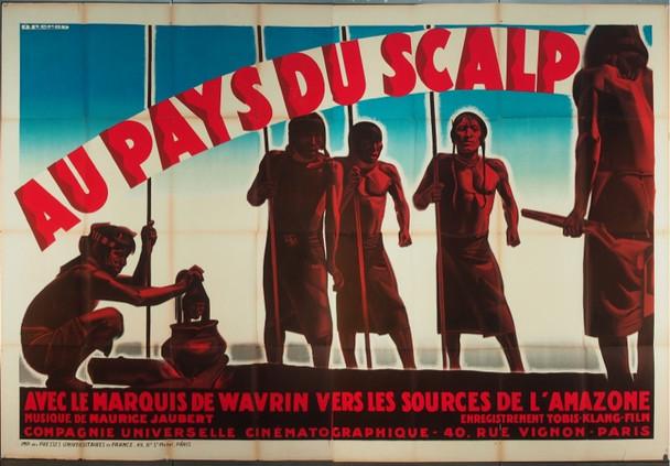 PAYS DU SCALP, AU (1931) 25443 Original French Double Grande Poster (64x96).  Stone Lithograph.  Folded.  Fine Plus Condition.