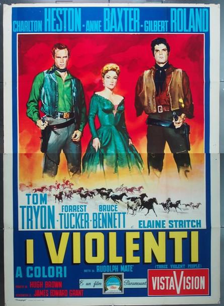 THREE VIOLENT PEOPLE (1956) 25408 Original Italian 4 Fogli Poster (55x79).  Folded.  FIne Condition.