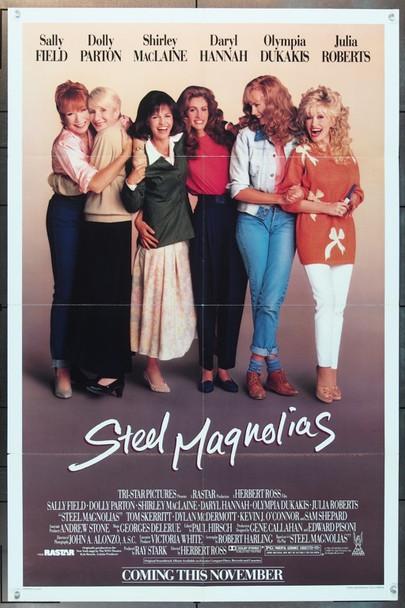 STEEL MAGNOLIAS (1989) 8821 Tri-Star Original U.S. One Sheet Poster  (27x41)  Folded  Fine Plus Condition
