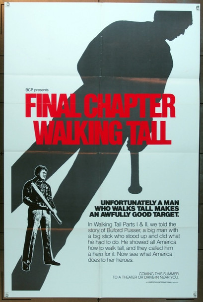 FINAL CHAPTER: WALKING TALL (1977) 3167 Original American International Pictures Advance One Sheet Poster (27x41).  Folded.  Very Fine Condition.