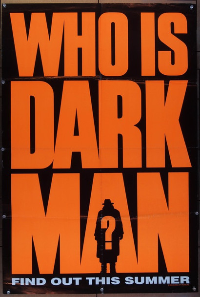DARKMAN (1990) 11668 Universal Pictures Advance One Sheet (27x41)  Folded  Very Good Condition  Teaser Poster  Orange Style
