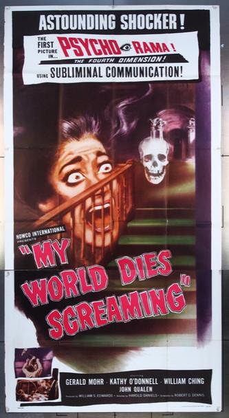 MY WORLD DIES SCREAMING (1958) 8104 Howco Original Three Sheet (41x81)  Folded  Average Used Condition  Fine