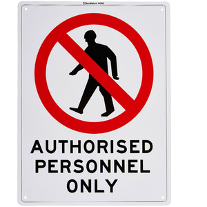 Sandleford Sign 225X300mm Authorised Personnel Only - MS65
