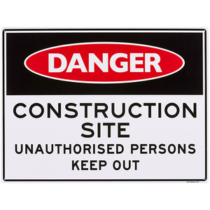 Sandleford Sign - 450 X 600mm - Construction Site Unauthorised Persons Keep Out - LS12