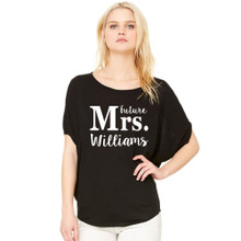 Personalized Future, The New or Soon To Be Mrs. Flowy Dolman Tee