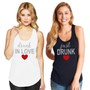 Drunk in Love & Just Drunk Racerback Tank Top