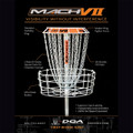 "DGA Mach VII disc golf basket info graphic. Gray basket with orange sticker on pole and orange band at top. ""Visibility without interference"". Shielded visibility ring. Smaller ring, tighter focus, 3 rows of evenly spaced chain for complete coverage. 28 strands of chain. Ultra deep basket. Superior catchability, championship level innovation, 100% hot-dipped galvanized. DGA contact information follows at bottom."