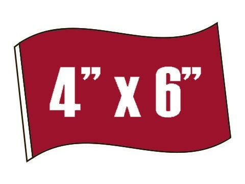 4in X 6in Stick Flags
