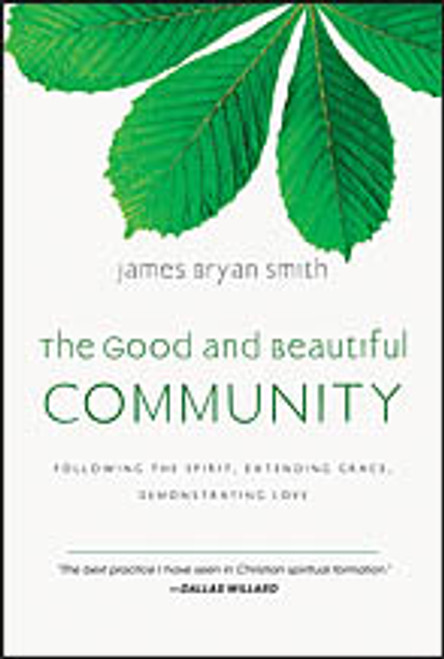Good and Beautiful Community (The) Hardcover