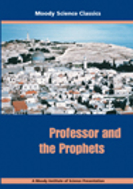 Moody Science Film: Professor & the Prophets DVD