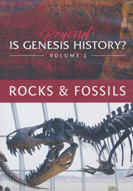 Beyond is Genesis History? Vol 1: Rocks & Fossils 3 DVD Set