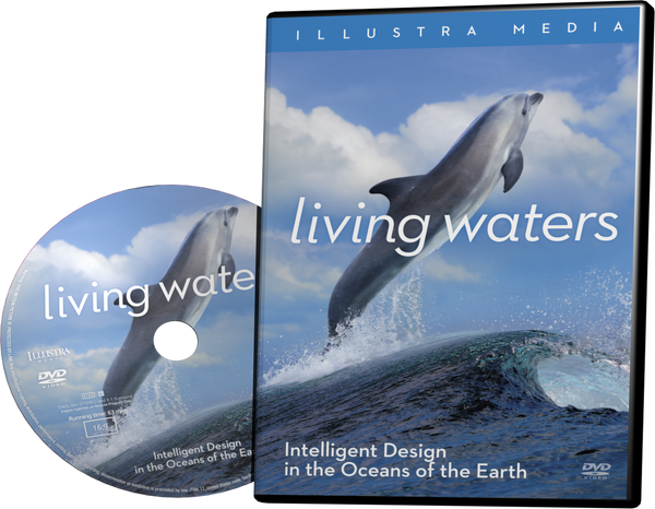 Living Waters: Intelligent Design in the Oceans of the Earth DVD