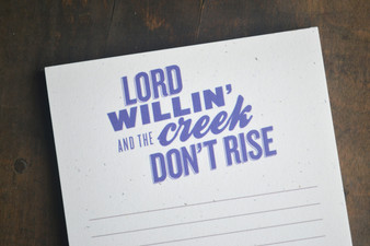 Lord Willin and the Creek Don't Rise Notepad
