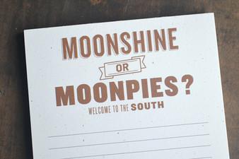 Moonshine or Moonpies? Notepad