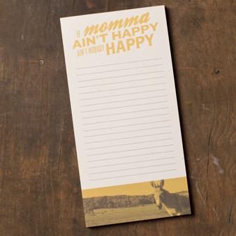If Momma Ain't Happy Ain't Nobody Happy Notepad