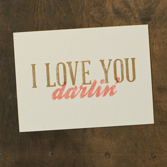 I Love You Darlin' Card