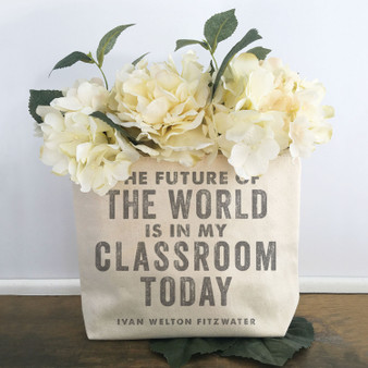 The Future Of The World Is In My Classroom Today - Zipper Pouch