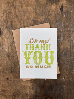 Oh My! Thank You So Much - Greeting Card