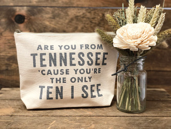 Are You From Tennessee - Zipper Pouch