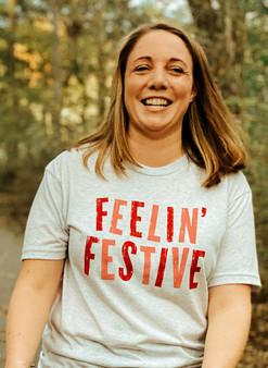Feelin' Festive - Shirt