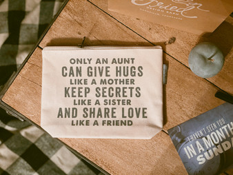 Only An Aunt Can Give Hugs Like a Mother...  - Zipper Pouch