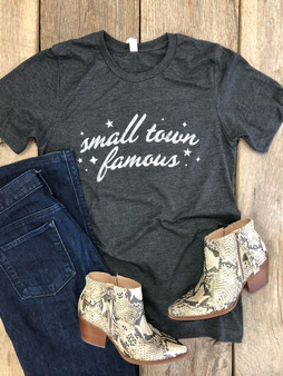 Small Town Famous - Shirt