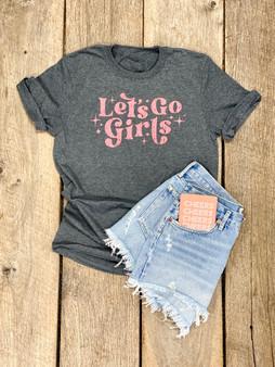 Let's Go Girls - Shirt