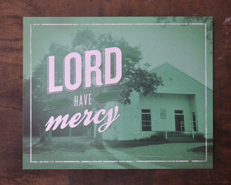 Lord Have Mercy Print