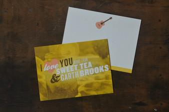 I Love You More Than Sweet Tea and Garth Brooks Card