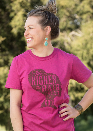The Higher The Hair The Closer To God Shirt