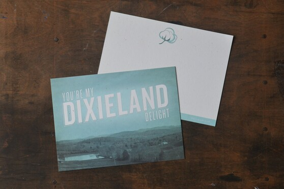 You're My Dixieland Delight Card