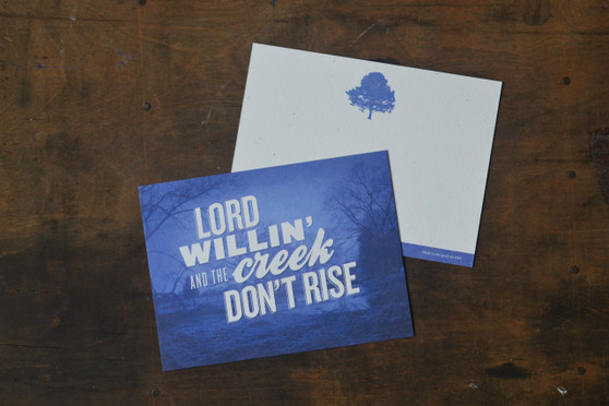 Lord Willin and the Creek Don't Rise Card