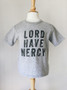 Lord Have Mercy Toddler Shirt