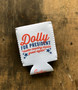 Dolly for President - Coozie