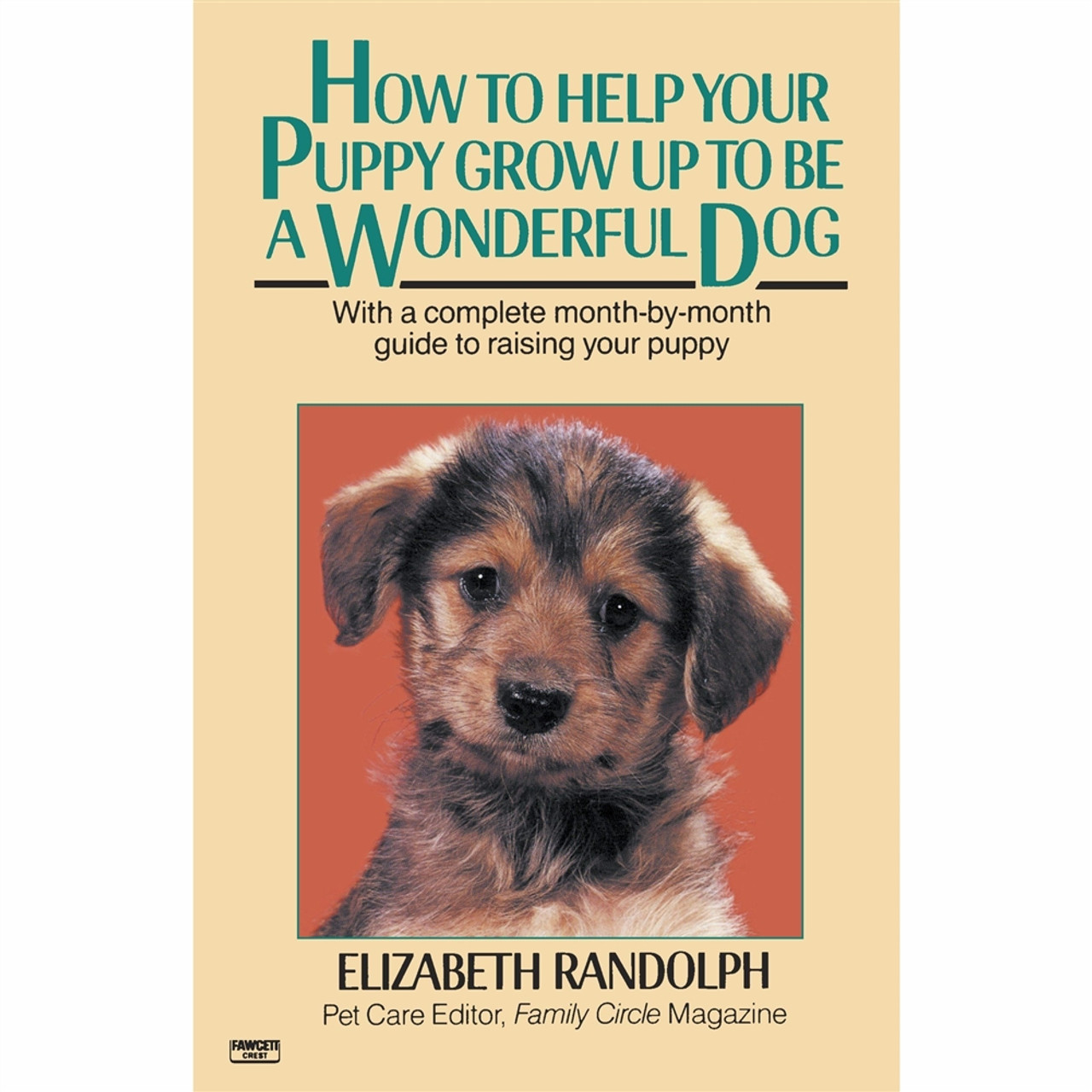 Pet Books - How to Help Your Puppy Grow Up to Be a Wonderful Dog