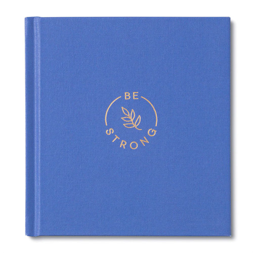Be Strong Book - Hardcover
