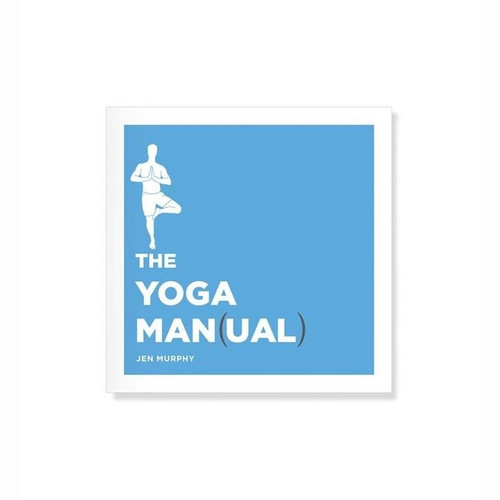The Yoga Manual for Men