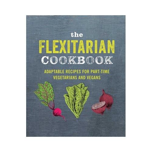 The Flexitarian Cook Book
