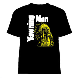 YAWNING MAN ~ Toxic Indian T-Shirt