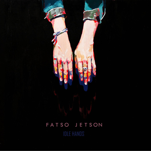 FATSO JETSON - IDLE HANDS CD