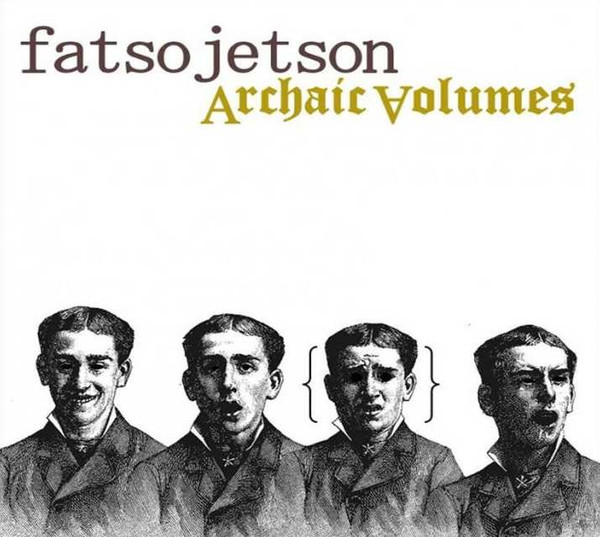 FATSO JETSON - ARCHAIC VOLUMES - CD