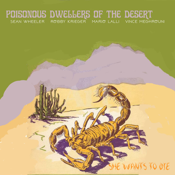 POISONOUS DWELLERS OF THE DESERT - SHE WANTS TO DIE