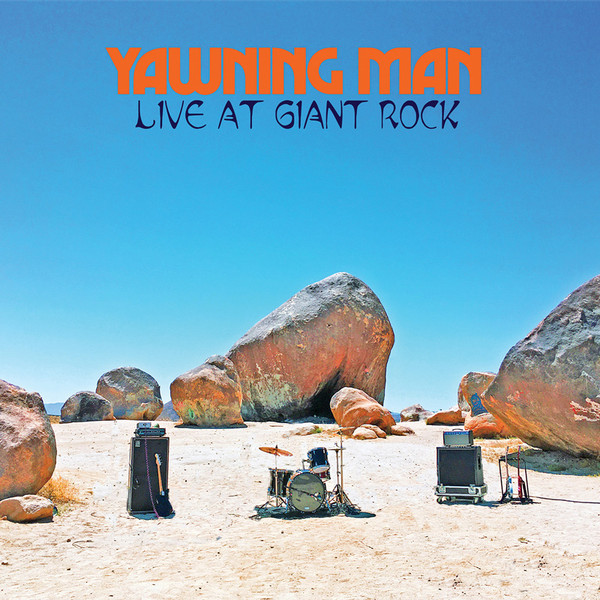 "YAWNING MAN ""LIVE AT GIANT ROCK "" VINYL LP"