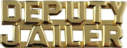"""DEPUTY JAILER (2 Rows) Die Struck Letters, 2 Posts & Clutch Backs, Pairs, 1/4"""" High"""