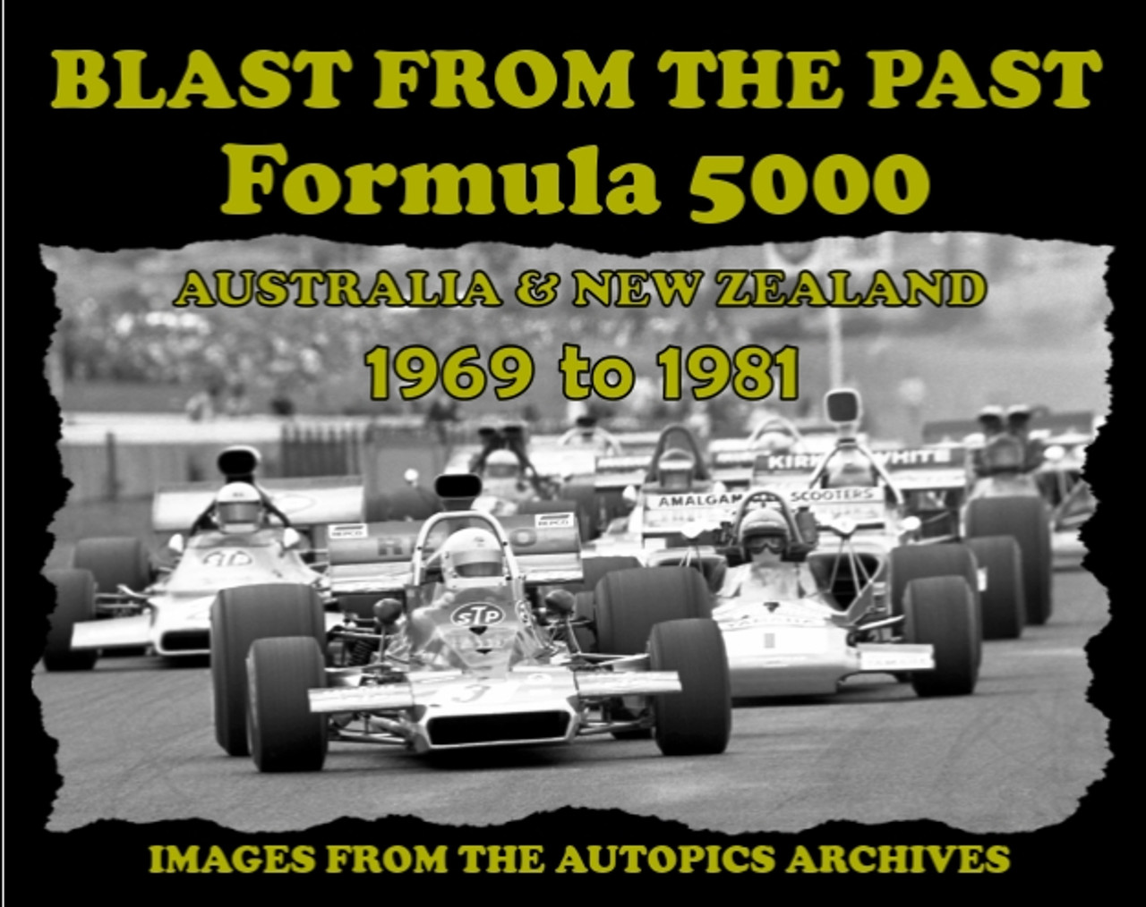 Blast From The Past, Formula 5000 Constructors - 80 Page Hard Cover Book - Pictorial History