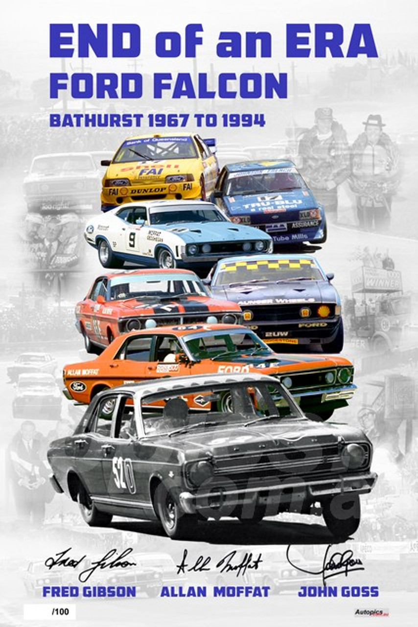 P100 - Ford Falcon, End Of An Era Poster - Personally Signed By Allan Moffat, John Goss & Fred Gibson