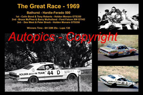 600 - The Great Race 1969 - A collage of the first three place getters from  Bathurst 1969 with winners time and laps completed. Bond / Roberts Holden Monaro - McPhee / Mulholland Falcon XW - Brock / West Holden Monaro GTS 350