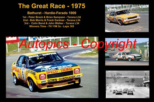 606 - The Great Race 1975 - A collage of the first three place getters from  Bathurst 1975 with winners time and laps completed. Brock / Sampson Torana L34 - Morris / Gardner Torana L34 - Bond / Walker Torana L34