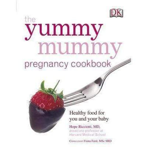 the-yummy-mummy-pregnancy-cookbook-healthy-food-for-you-and-your-baby-snatcher-online-shopping-south-africa-28102665011359.jpg